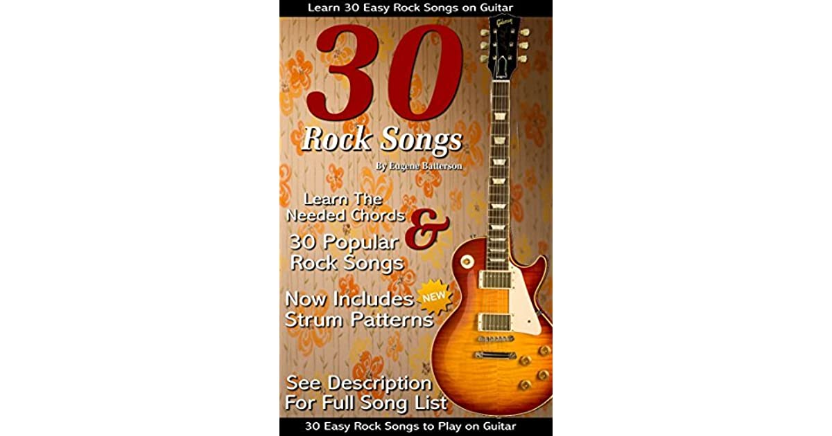 30 Easy Rock Songs To Play On Guitar Includes Song Lyrics Guitar