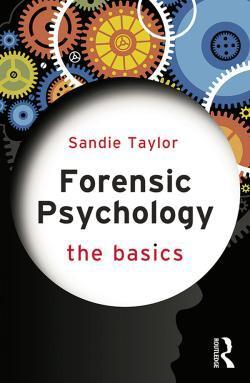 Forensic Psychology: The Basics