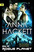 On a Rogue Planet(The Phoenix Adventures #3)