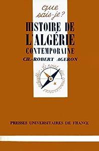Histoire de l'Algérie contemporaine: 1830-1979
