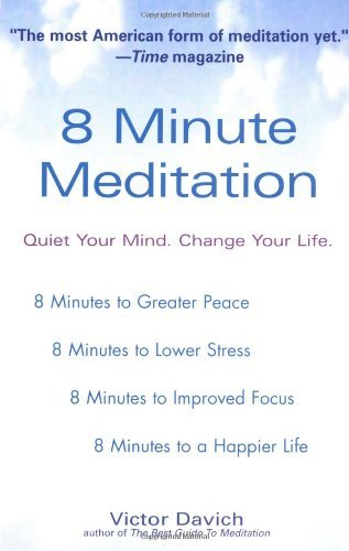 8-Minute-Meditation-Quiet-Your-Mind-Change-Your-Life-