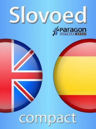 Slovoed Compact Spanish-English dictionary (Slovoed dictionaries)