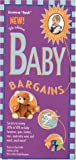 Baby Bargains: Secrets to Saving 20% to 50% on baby furniture, gear, clothes, toys, maternity wear and much more! (Baby Bargains)