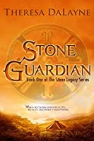 Stone Guardian (The Stone Legacy Series Book 1)