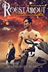 Roustabout (Traveling, #3)