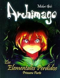Archimago: Los Elementales Perdidos (Primera Parte)