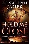 Hold Me Close (Paradise, Idaho, #2)