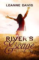 River's Escape (River's End Series, #2)
