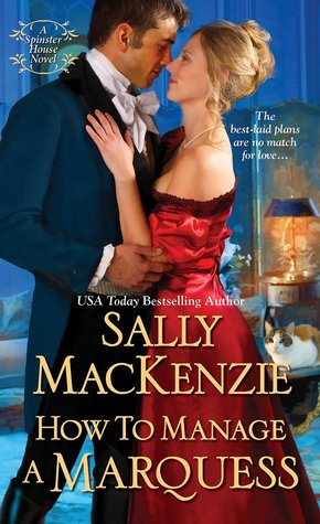 How to Manage a Marquess (Spinster House, #2)