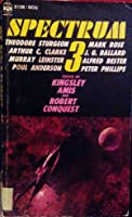 Spectrum 3: A Science Fiction Anthology