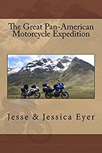The Great Pan-American Motorcycle Expedition