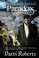 The Angels Are Here (Paradox, #1)