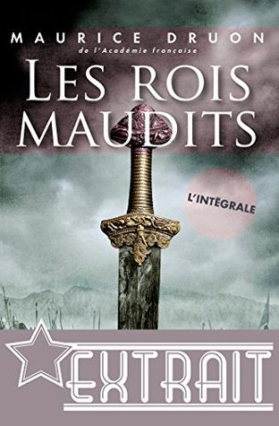 Les Rois Maudits By Maurice Druon