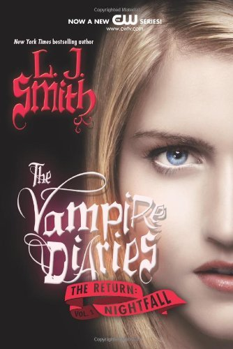 #5 The Vampire Diaries  The Return Nightfall by L. J. Smith