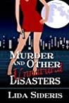 Murder and Other Unnatural Disasters (Southern California Mysteries, #1)