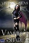 Vampire's Shade 1 (Vampire's Shade #1)