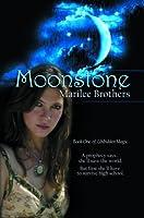 Moonstone (The Unbidden Magic Series, #1)