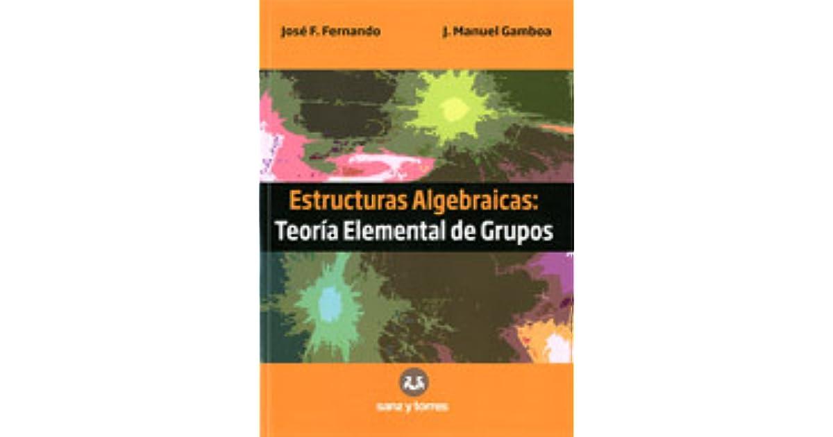 Teoría Elemental De Grupos By José F Fernando