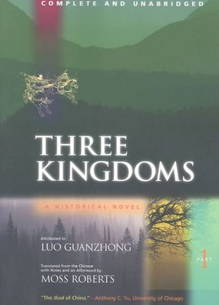 Three Kingdoms: A Historical Novel, Complete and Unabridged, Part One