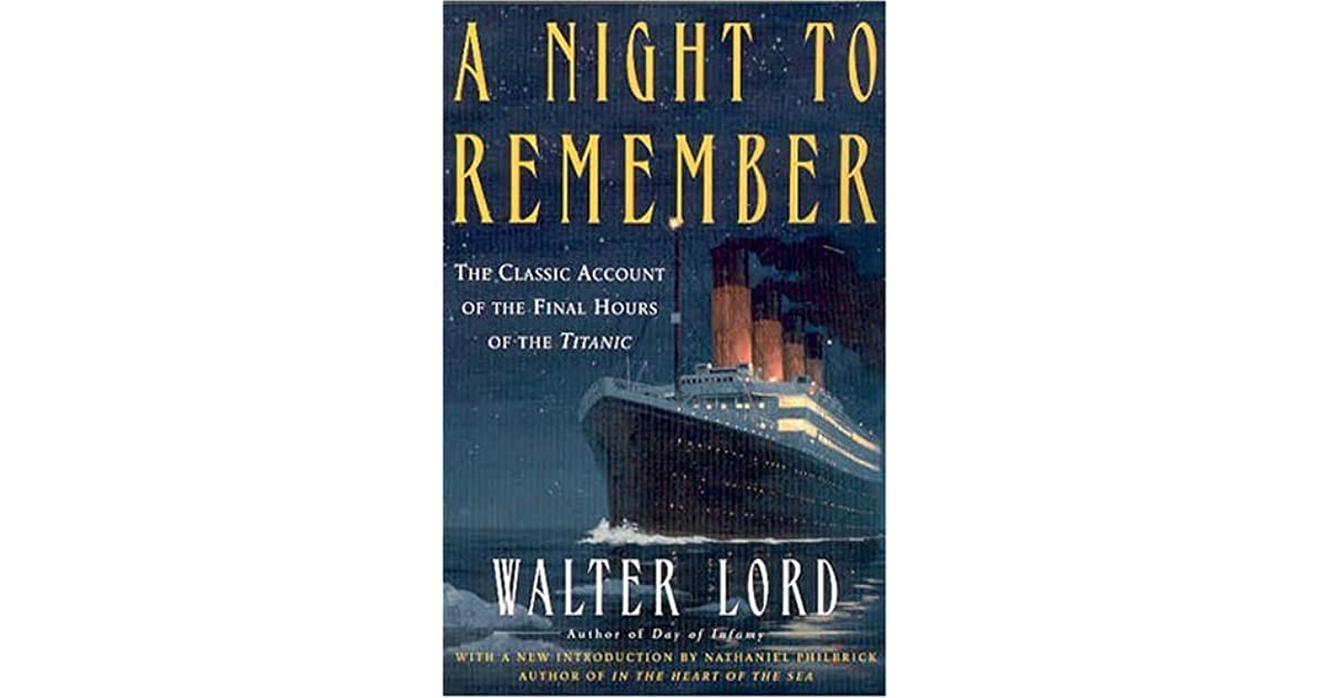 A Night To Remember Walter Lord Pdf
