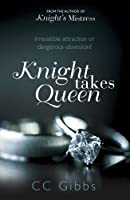 Knight Takes Queen (All Or Nothing, #3)