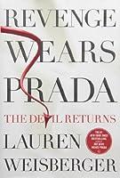 Revenge Wears Prada: The Devil Returns (The Devil Wears Prada, #2)