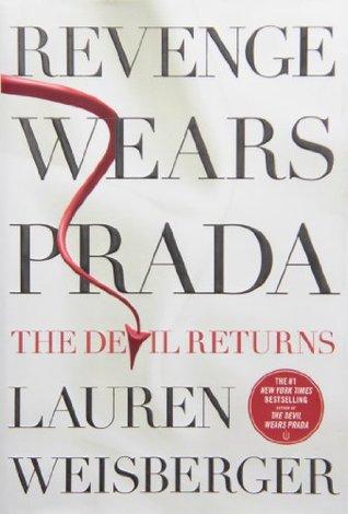Revenge Wears Prada by Lauren Weisberger