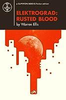 Elektrograd: Rusted Blood