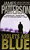 Violets Are Blue (Alex Cross, #7)