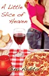 A Little Slice Of Heaven