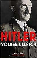 Hitler: Volume I: Ascent 1889-1939