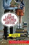 Los libros que leímos juntos by Alice Ozma