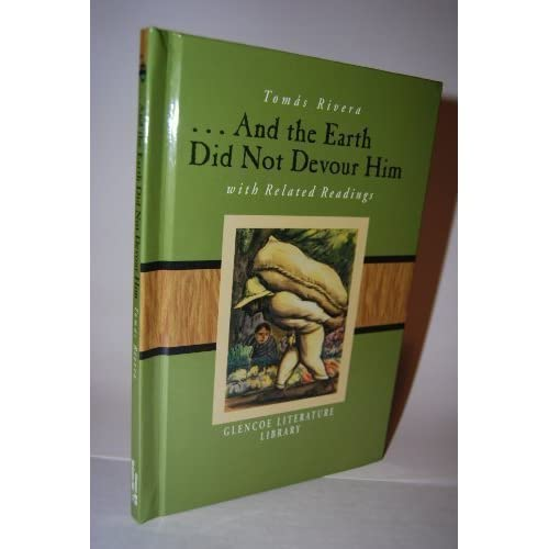earth did not devour And the earth did not devour him is a seminal work of chicano literature and  one of the first books in the emerging literature of mexican americans its success .