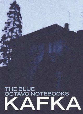 Blue Octavo Notebooks by Franz Kafka