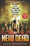 New Dead: A Zombie Anthology