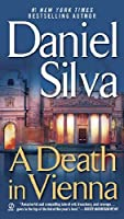 A Death In Vienna (Gabriel Allon #4)
