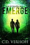 Emerge (Rise of Galatia, #1)