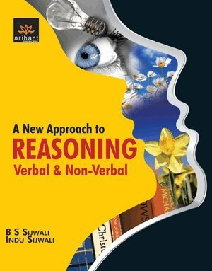 A New Approach to REASONING Verbal & Non-Verbal (OLD EDITION)