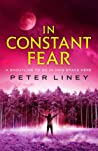 In Constant Fear (The Detainee Trilogy, #3)