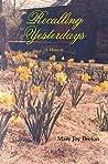 Recalling Yesterdays: A Memoir