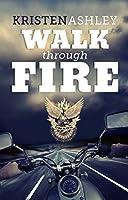 Walk Through Fire (Chaos, #4)