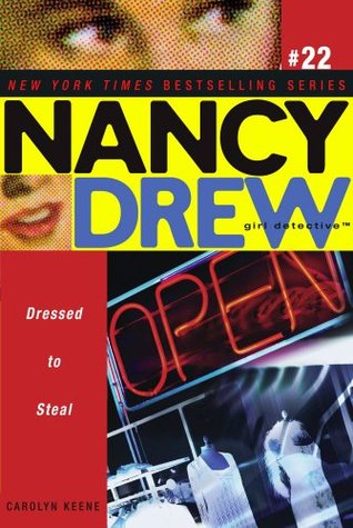 Dressed to Steal (Nancy Drew
