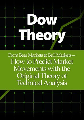 Dow Theory  From Bear Markets t - Michael Young
