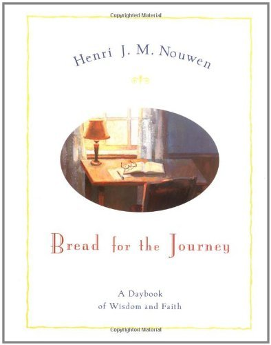 Bread for the Journey A Dayb