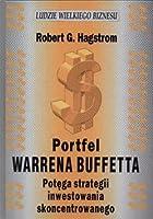 Portfel Warrena Buffetta. Potęga strategii inwestowania skoncentrowanego
