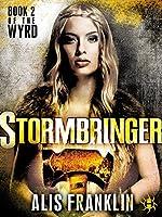 Stormbringer (The Wyrd, #2)