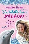 Un'estate tra i delfini