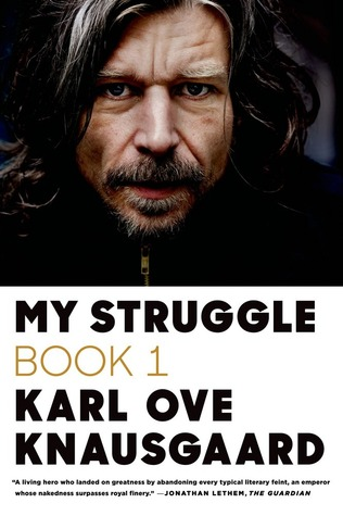 My Struggle: Book 1 (My Struggle, #1)