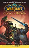 Cycle of Hatred (World of WarCraft, #1)