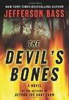 The Devil's Bones (Body Farm, #3)